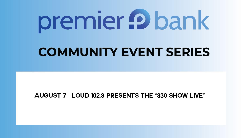 """Loud 102.3 Presents """"330 Show LIVE""""."""