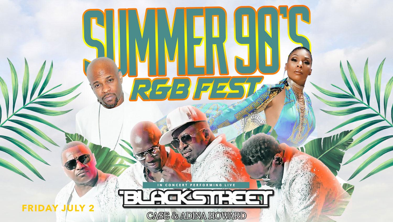 Summer 90's R&B Fest.