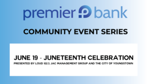JUNETEENTH CELEBRATION – PRESENTED BY LOUD 102.3, JAC MANAGEMENT GROUP AND THE CITY OF YOUNGSTOWN.